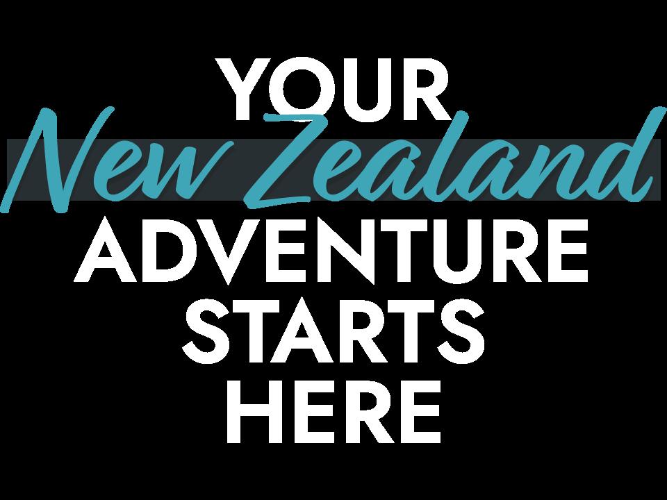 Your New Zealand Adventure Starts Here